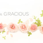 Attributes of God | He is Gracious