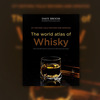 World Atlas of Whiskey
