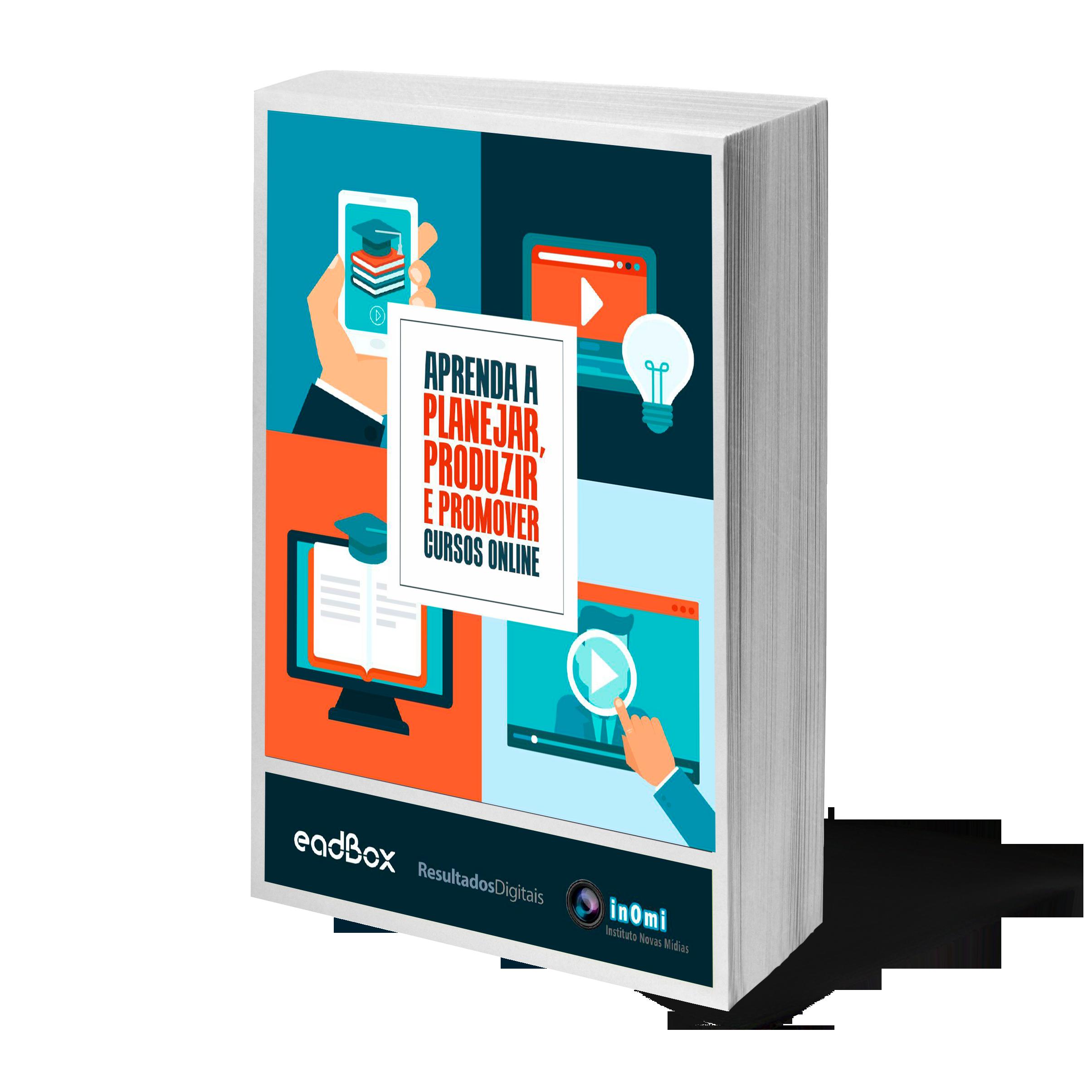 Ebook - Aprenda Planejar Produzire Promover Cursos Online