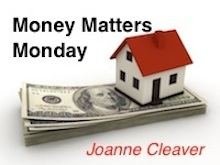 Money Matters Monday by Joanne Cleaver