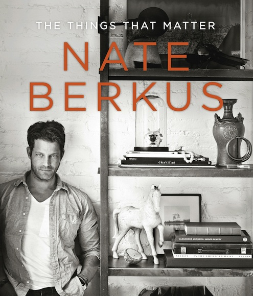 The Things That Matter by Nate Berkus