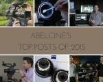 AbelCine Top Posts of 2015