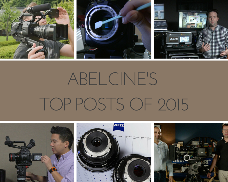 AbelCine Top Posts of 2015