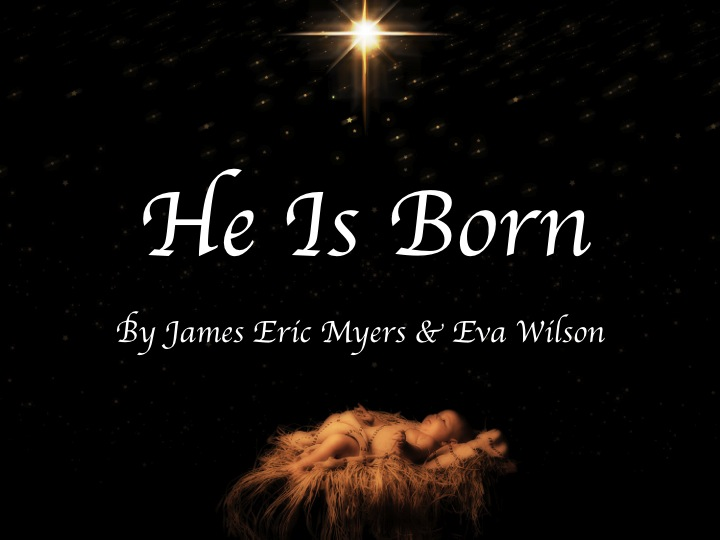 He Is Born - II