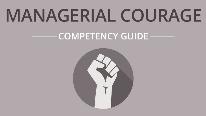 Managerial Courage competency guide