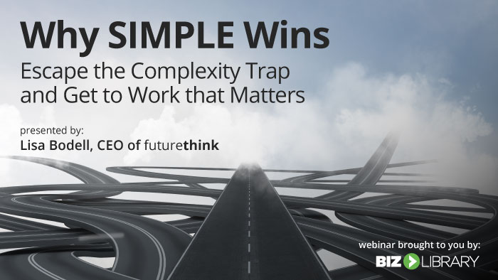 Why Simple Wins webinar