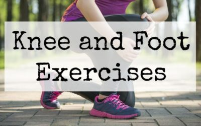 Knee and Foot Exercises