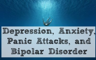 Depression, Anxiety, Panic Attacks, and Bipolar Disorder