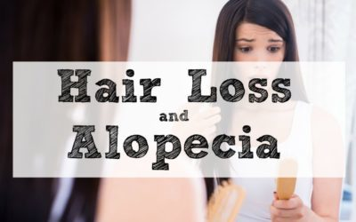 Hair Loss and Alopecia