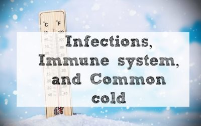Infections, The Immune system, and The Cure for the Common cold