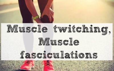 Muscle twitching, Muscle fasciculations