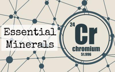 Essential Minerals: Chromium