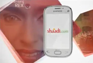 Shaadi.com Features in the Samsung Rex Commercial