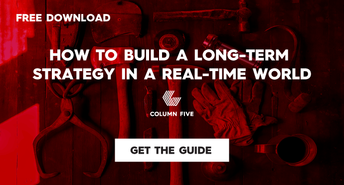 How to Build a Long-Term Content Strategy in a Real-Time World