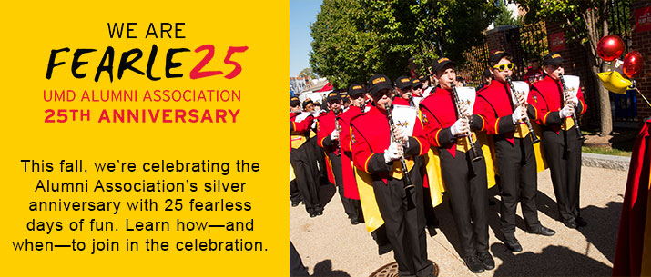 This fall, we're celebrating the Alumni Association's silver anniversary with 25 fearless days of fun. Learn how—and when—to join in the celebration.