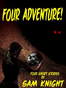 Four adventure!