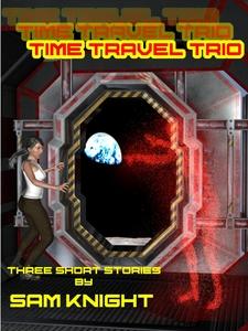 Time travel trio