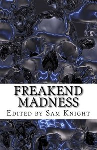 Freakend madness