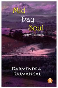 Mid day soul bydharmendra rajmangal