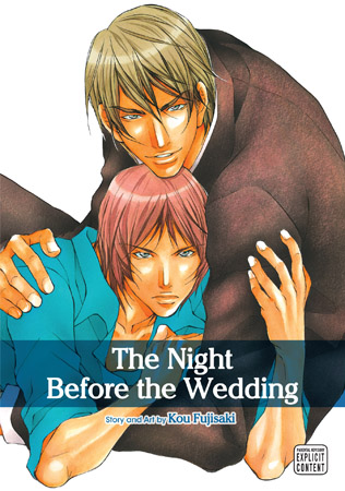 The Night Before the Wedding Vol. : The Night Before the Wedding