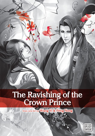 The Ravishing of the Crown Prince Vol. 1: The Ravishing of the Crown Prince V1