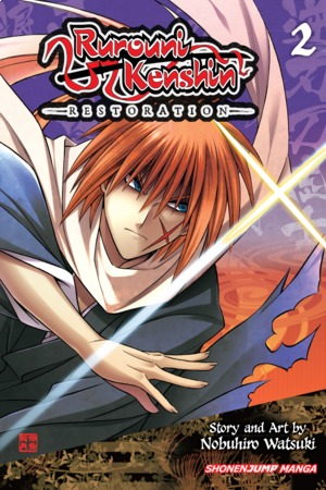 Rurouni Kenshin: Restoration Vol. 2: Rurouni Kenshin: Restoration, Volume 2