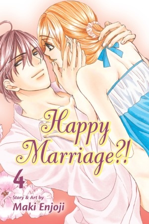 Happy Marriage?! Vol. 4: Happy Marriage?!, Volume 4