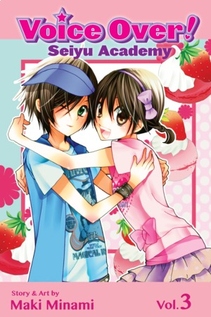 Voice Over!: Seiyu Academy Vol. 3: Voice Over!: Seiyu Academy, Volume 3