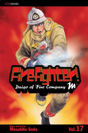 Firefighter!: Daigo of Fire Company M, Volume 17