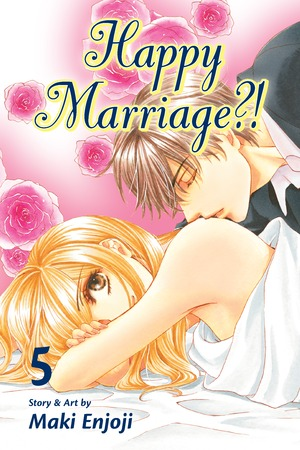 Happy Marriage?! Vol. 5: Happy Marriage?!, Volume 5