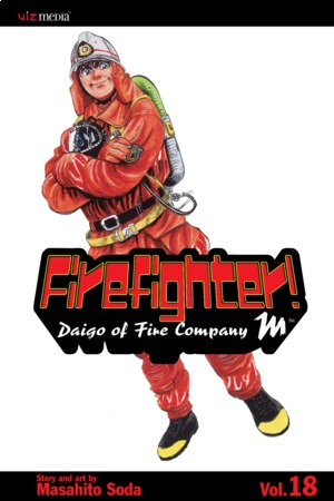 Firefighter!: Daigo of Fire Company M, Volume 18