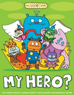 Uglydoll: My Hero!