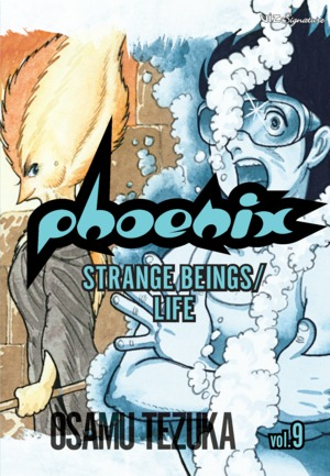 Phoenix Vol. 9: Strange Beings/Life
