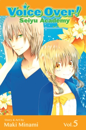 Voice Over!: Seiyu Academy, Volume 5