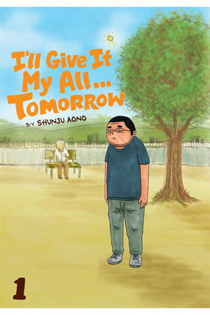 I'll Give It My All Tomorrow Vol. 1: Free Preview