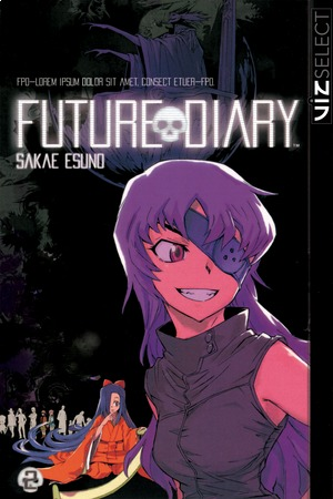 Future Diary Vol. 2: Future Diary, Volume 2