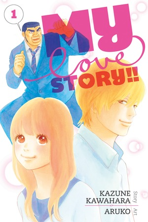 My Love Story!! Vol. 1: My Love Story!!, Volume 1