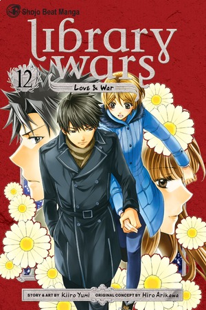 Library Wars Vol. 12: Library Wars: Love & War, Volume 12