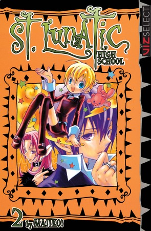 St. Lunatic High School Vol. 2: St. Lunatic High School, Volume 2