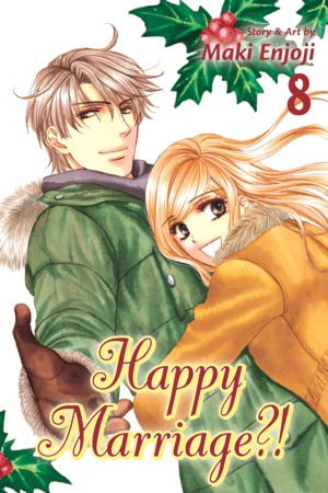 Happy Marriage?! Vol. 8: Happy Marriage?!, Volume 8