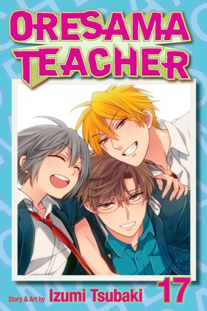 Oresama Teacher Vol. 17: Oresama Teacher, Volume 17