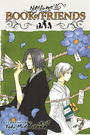 Natsume&#x27;s Book of Friends Vol. 7: Natsume&#x27;s Book of Friends, Volume 7
