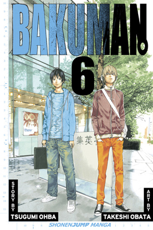 Bakuman Vol. 6: Recklessness and Guts
