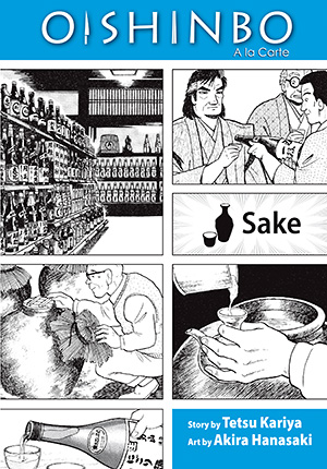 Oishinbo A la Carte Vol. 2: Oishinbo: Sake, Volume 2
