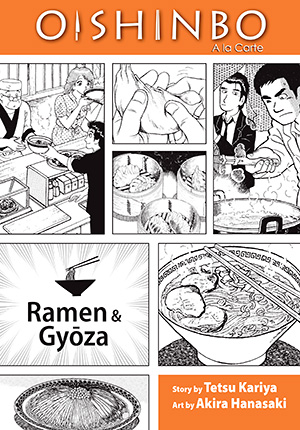 Oishinbo A la Carte Vol. 3: Oishinbo: Ramen and Gyoza, Volume 3