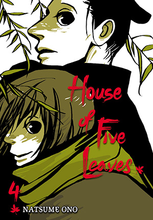 House of Five Leaves Vol. 4: House of Five Leaves, Volume 4