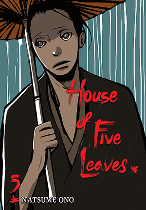 House of Five Leaves Vol. 5: House of Five Leaves, Volume 5
