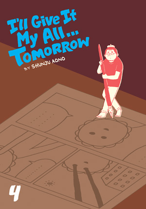 I'll Give It My All Tomorrow Vol. 4: I'll Give It My All...Tomorrow, Volume 4