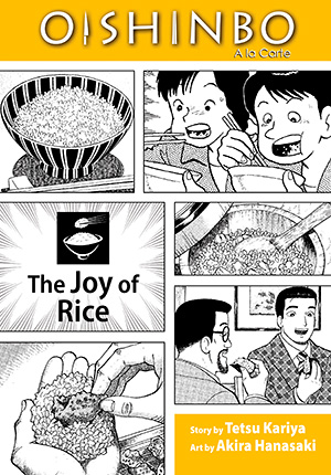 Oishinbo A la Carte Vol. 6: Oishinbo: The Joy of Rice, Volume 6