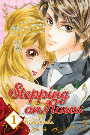 Stepping on Roses Vol. 1: Stepping on Roses, Volume 1